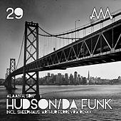 Hudson / Da Funk by Various Artists
