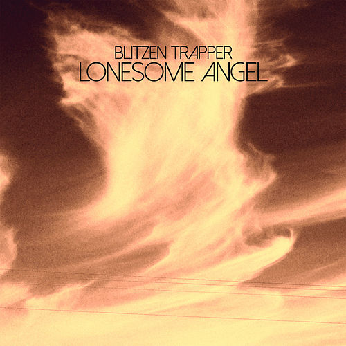 Lonesome Angel by Blitzen Trapper