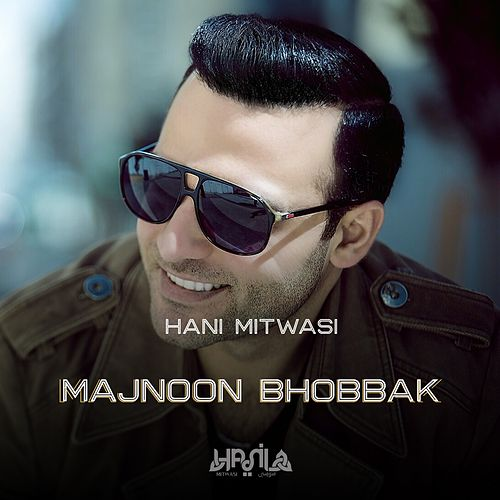 Majnoon Bhobbak - Single by Hani Mitwasi