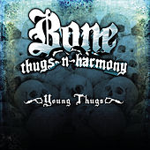 Young Thugs by Bone Thugs-N-Harmony