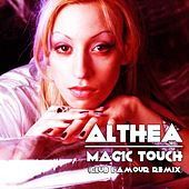 Magic Touch (Club L'amour Remix) by Althea