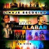 Vivo Para Alabar (En Vivo) by Linaje Escogido