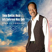Edwin Hawkins Music & Arts Conference Mass Choir (Live) by Edwin Hawkins