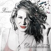 Destinations by La Roux
