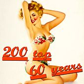 200 Top 60 Years von Various Artists