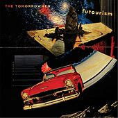 Futourism by The TomorrowMen