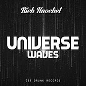 Universe Waves - EP by Rich Knochel
