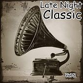 Late Night Classic, Vol. 5 - EP by Various Artists