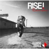 Rise (Olbaid Remix) by Francis Davila