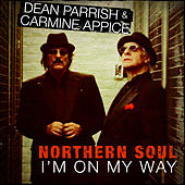 Northern Soul - I'm on My Way by Carmine Appice