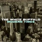 Modern Times by The White Buffalo