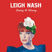 Doing It Wrong by Leigh Nash