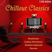 Chillout Classics by Various Artists