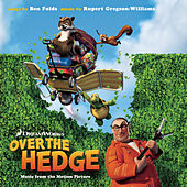 Over the Hedge-Music from the Motion Picture by Various Artists