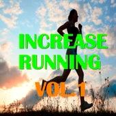 Increase Running, Vol.1 von Various Artists