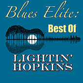Blues Elite: Best Of Lightin' Hopkins by Lightnin' Hopkins