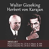 Mozart: Piano Concerto No. 23 In A Major, K 488 - Piano Concerto No. 24 In C Minor, K 488 by Walter Gieseking