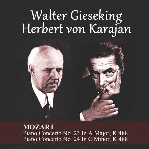 Mozart: Piano Concerto No. 23 In A Major, K 488 - Piano Concerto No. 24 In C Minor, K 488 by Walter Gieseking
