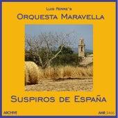 Suspiros de España by Orquesta Maravella
