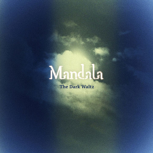 The Dark Waltz by Mandala