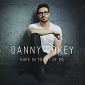 Hope In Front of Me von Danny Gokey