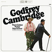 Them Cotton Pickin' Days Is Over (Live) by Godfrey Cambridge
