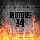 Riotous 14 by Various Artists