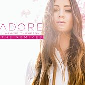 Adore (The Remixes) by Jasmine Thompson
