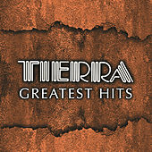 Tierra Greatest Hits by Tierra