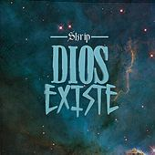 Dios Existe by Skrip