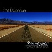 Freewayman by Pat Donohue