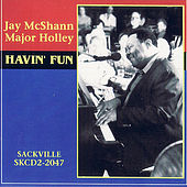 Havin' Fun by Major Holley