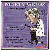 Rhythm Is Our Business by Marty Grosz