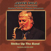 Strike Up The Band by Jesper Thilo