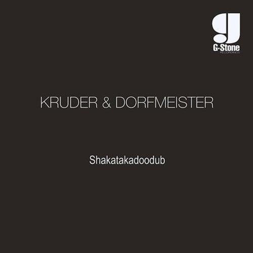Shakatakadoodub by Kruder & Dorfmeister