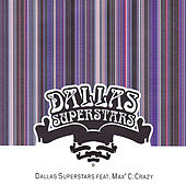 Crazy by Dallas Superstars