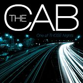 One Of THOSE Nights by The Cab