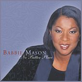 No Better Place by Babbie Mason