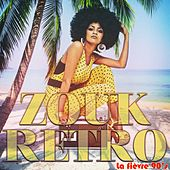 Zouk rétro (La fièvre 90's) by Various Artists