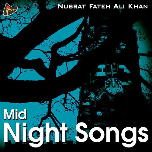 Mid Night Songs von Nusrat Fateh Ali Khan