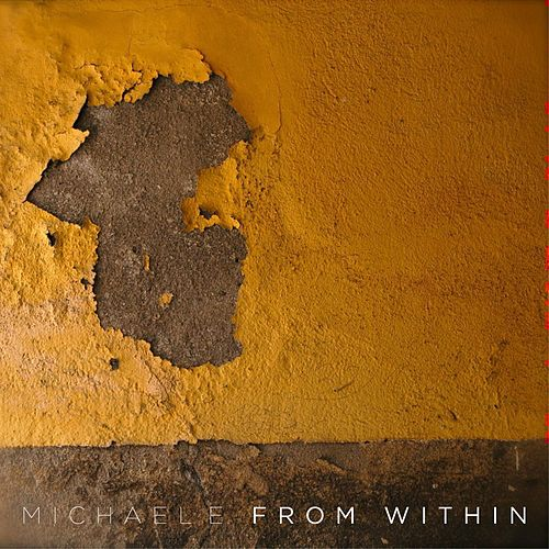 From Within by Michael e