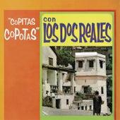 Copitas Copotas Con los Dos Reales by Los Dos Reales