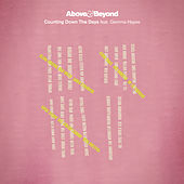 Counting Down The Days by Above & Beyond