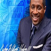 I Give You Praise by Bishop William Hudson III