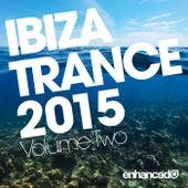 Ibiza Trance 2015, Vol. 2 - EP by Various Artists