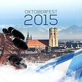 Oktoberfest 2015 by Various Artists