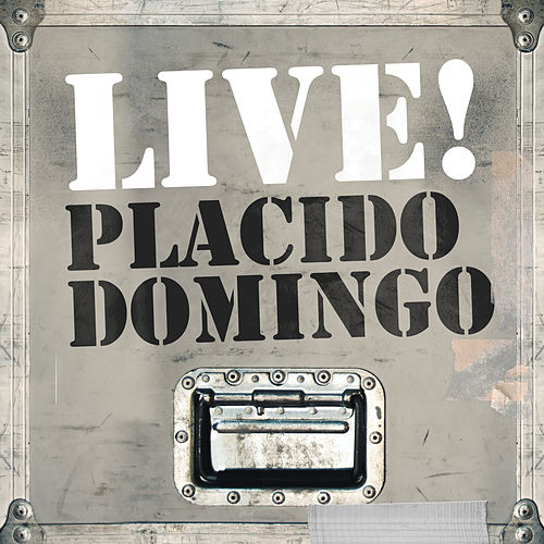 Live! Placido Domingo by Placido Domingo