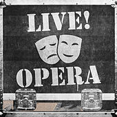 Live! Opera by Various Artists
