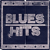 Blues Hits by Various Artists