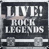 Live! Rock Legends by Various Artists